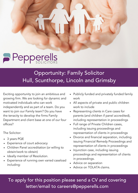 Opportunity: Family Solicitor - Hull, Scunthorpe, Lincoln & Grimsby